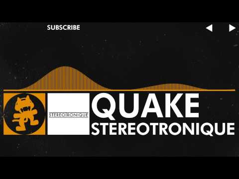 [House Music] - Stereotronique - Quake [Monstercat Release]