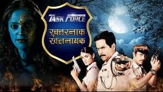 TASK FORCE KHATARNAK KHALNAYAK REAL NAMES OF CHARACTERS IN THE SERIAL