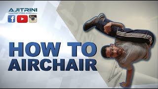 getlinkyoutube.com-How To Airchair / Aji Trini / Bboy Ninja