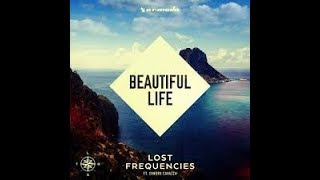 BEAUTIFUL LIFE -  LOST FREQUENCIES FT SANDRO CAVAZZA Karaoke