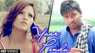 Yaar Pendu - Manpreet Shergill || New Punjabi Songs 2014 || Official Song