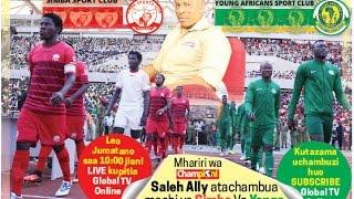 LIVE: Simba Vs Yanga, Uchambuzi wa Mechi na Saleh Ally, Nkini na Molandi