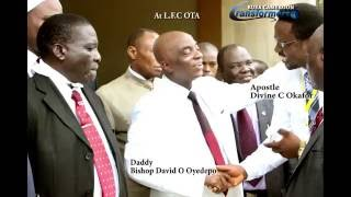 APOSTLE DIVINE AND FATHER IN THE LORD BISHOP DAVID O OYEDEPO