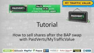 getlinkyoutube.com-Tutorial - How to sell shares after the BAP swap using PaidVerts/MyTrafficvalue