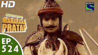 getlinkyoutube.com-Bharat Ka Veer Putra Maharana Pratap - महाराणा प्रताप - Episode 524 - 16th November, 2015