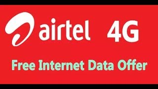 How To Get Airtel Surprise Offer 3G/4G Free Internet 60 GB