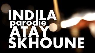 INDILA - Dernière danse parodie | ATAY SKHOUNE | أتاي سخون