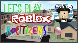 Let's Play Roblox RoCitizens! | Part 1 | Enygma