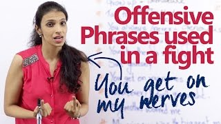 getlinkyoutube.com-Offensive English phrases used in a fight –  English lesson for beginners and advanced learners.