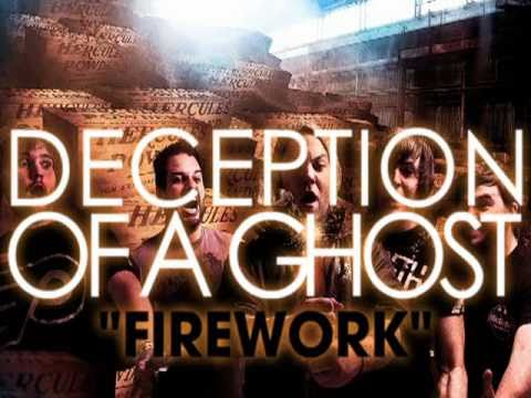 "Deception Of A Ghost ""Firework"" (Katy Perry)"
