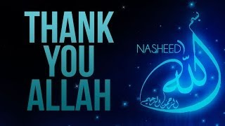 getlinkyoutube.com-Thank You Allah - NASHEED