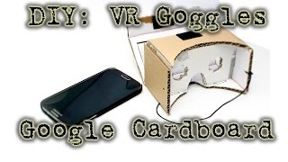 getlinkyoutube.com-DIY: Make Your Own (Oculus Rift) VR Goggles (With Google Cardboard)