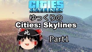 getlinkyoutube.com-【街づくり実況】ゆっくりのCities: Skylines 【第1話】