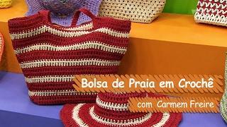 Bolsa de Praia em Crochê - Carmem Freire | Vitrine do Artesanato na TV - Gazeta