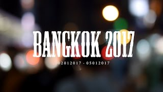 BANGKOK TRAVEL LOG: Jan 2017