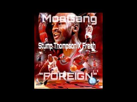 Stump x Fresh - Foreign