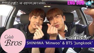"getlinkyoutube.com-Shinhwa Minwoo & BTS Jungkook, Celeb Bros S8 EP1 ""BTS, Be A Legend!"""