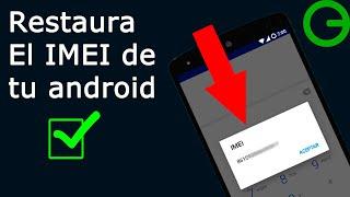 getlinkyoutube.com-Como Restaurar O Cambiar El IMEI De Nuestro Teléfono Android || 3 Formas