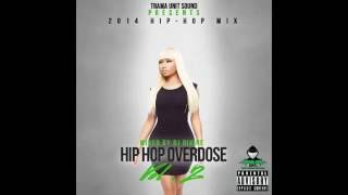 getlinkyoutube.com-2014 Hip Hop Mix: Drake, Nicki Minaj, August Alsina, Beyonce, Meek Mill & More!
