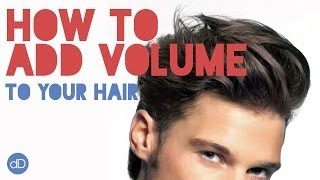 getlinkyoutube.com-How To Add Volume To Your Hair | Men's Hairstyle Tips