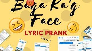 Baga Kag Face by Malaya Macaraeg Lyric Prank| Part 1 Mark Banuelos