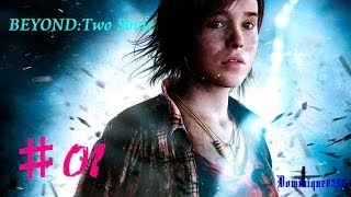 getlinkyoutube.com-【BEYOND:Two Souls】エイデンと共に...#1@男気性なドミニク
