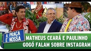 getlinkyoutube.com-A Praça É Nossa (26/03/15) - Matheus Ceará e Paulinho Gogó falam sobre Instagram
