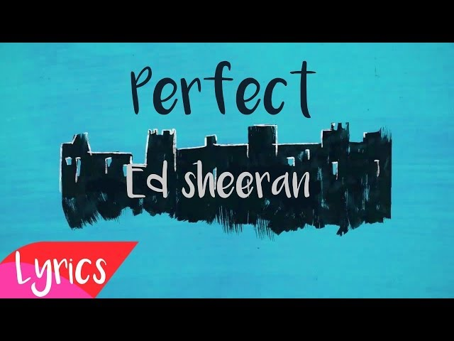 PERFECT - ED SHEERAN karaoke version ( no vocal ) lyric instrumental