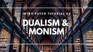 getlinkyoutube.com-Dualism and Monism
