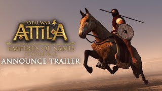 Total War: ATTILA - Empires of Sand Culture Pack Bejelentés Trailer
