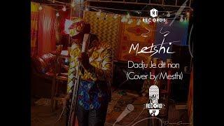 METSHI MESSI JE DIS NON COVER (DADJU)