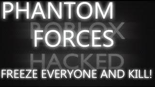getlinkyoutube.com-Phantom Forces Freeze Hack