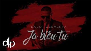 getlinkyoutube.com-Dado Polumenta - Ja bicu tu (Official Video 2016)