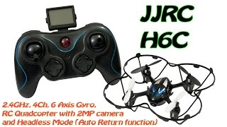 JJRC H6C 2.4GHz, 4Ch, 6 Axis Gyro, RC Quadcopter with 2MP camera (RTF)