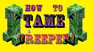 getlinkyoutube.com-Minecraft - How to tame a creeper!