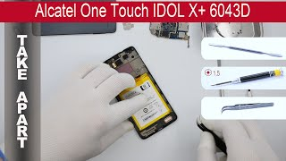 getlinkyoutube.com-How to disassemble 📱 Alcatel Idol X 6040D (TCL S950), Take Apart, Tutorial