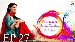 Dhaani - Episode 27 | Har Pal Geo