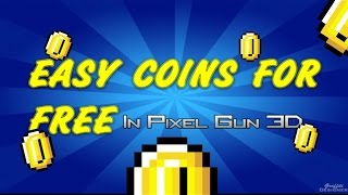 getlinkyoutube.com-How To Get EASY Coins In Pixel Gun 3D [FREE] [PATCHED]