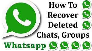 How To Recover Deleted WhatsApp Chats, Messages & Media Quick & Easy Way