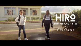 Hiro Ft. Chidinma - Ton pied, mon pied (Clip Officiel) width=