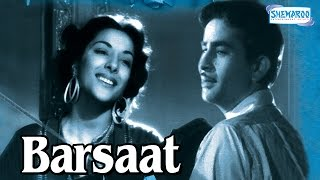 Barsaat (1949) - Hindi Full Movie - Raj Kapoor - Nargis - Premnath