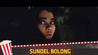 Sundel Bolong - Movie of the Month April 2016