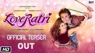 Loveratri Official Teaser Out   Ayush Sharma, Warina Hussain