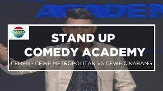 """getlinkyoutube.com-""""Cewek Metropolitan VS Cewek Cikarang"""" - Cemen (Stand Up Comedy Academy 12 Besar Group 2)"""