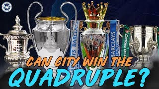 CAN MANCHESTER CITY WIN THE QUADRUPLE? | ANALYSIS