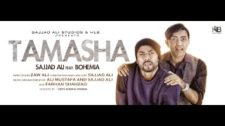 Sajjad Ali ft. Bohemia - TAMASHA - (Official Video)
