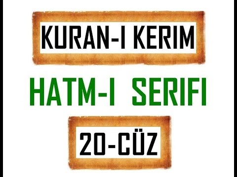 Kuran-i Kerim HATM-İ ŞERİFİ- 20 CÜZ  ***KURAN.gen.tr----KURAN.gen.tr***