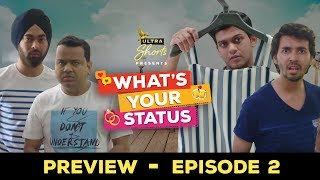 What's Your Status | Web Series | Episode2 - Teaser | Releasing on 23rd July | Cheers!
