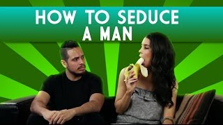 getlinkyoutube.com-How to Seduce a Man | Brittany Furlan