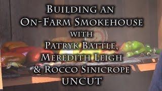 getlinkyoutube.com-Building an On-Farm Smokehouse UNCUT
